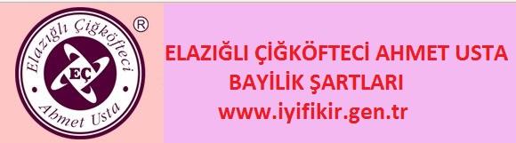Elazığlı çifköfte Ahmet usta Bayilik şartları