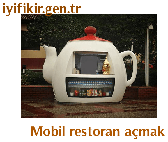 Yatırımcıların yeni gözdesi Mobil Restoran