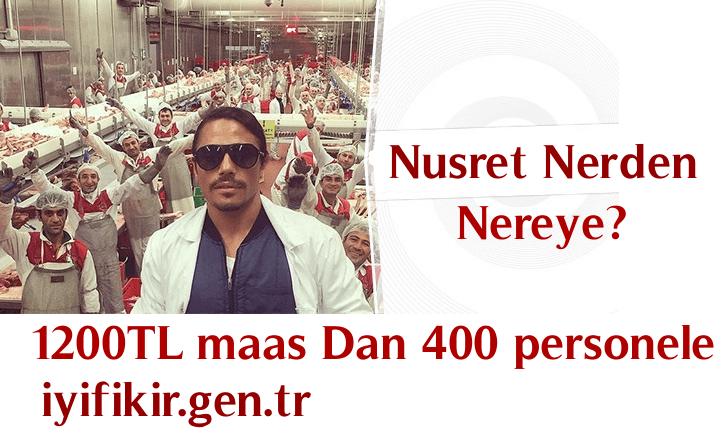 asgari ücretten 400 Personel çalıştıran Genç girişimci Nusret
