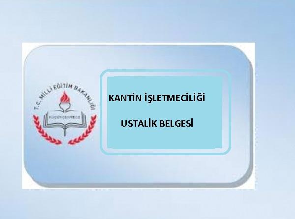 kantin işletmeciliği ustalık belgesi Nasıl alınır? 2019