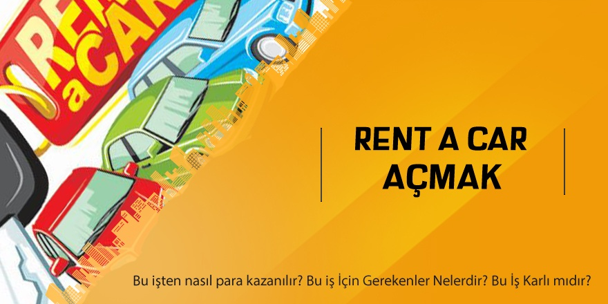 Rent a Car Açmak