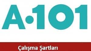 A101 çalışma şartları
