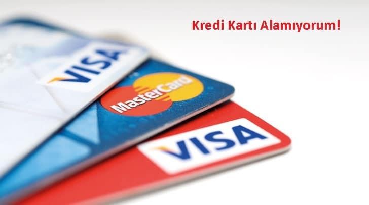 Bankalar neden kredi kartı vermiyor?